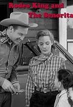 Rodeo King and the Senorita