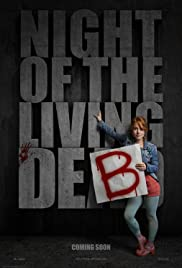 Night of the Living Deb(2015) Poster - Movie Forum, Cast, Reviews