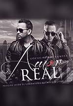 Gocho and Yandel: Amor Real