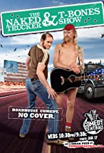 Primary image for The Naked Trucker and T-Bones Show