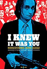 I Knew It Was You: Rediscovering John Cazale(2009) Poster - Movie Forum, Cast, Reviews