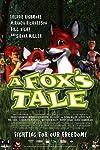 A Fox's Tale (2008)