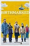 'Birthmarked': Film Review