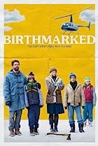 Birthmarked (2018) Poster