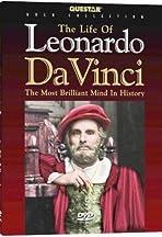 The Life of Leonardo Da Vinci