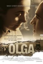 Ольга/Olga 2004/DVDRip Biography/Drama/History.  2.1 GB.