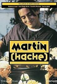 Martín (Hache)(1997) Poster - Movie Forum, Cast, Reviews