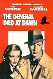 The General Died at Dawn(1936) Poster - Movie Forum, Cast, Reviews