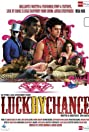 Luck by Chance (2009) Poster