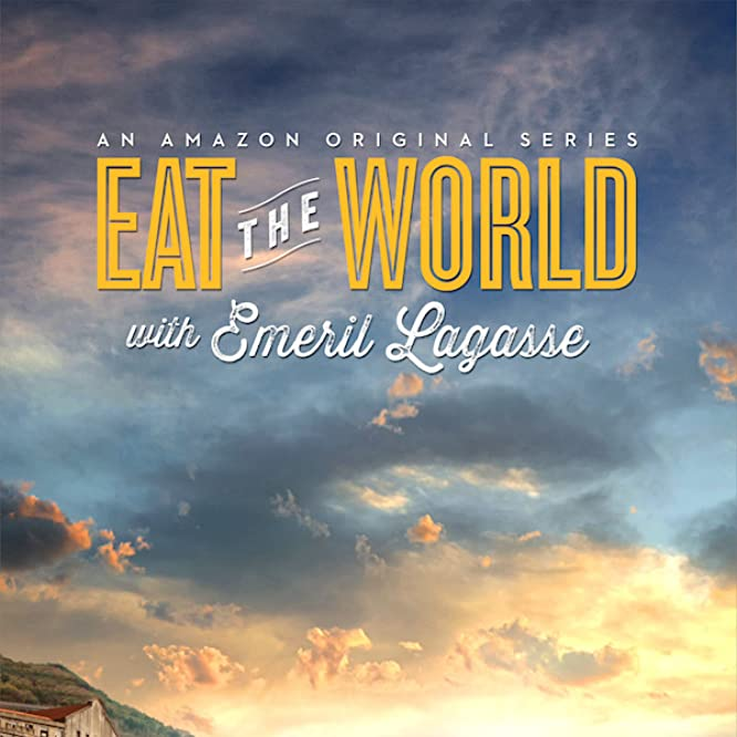 Eat the World with Emeril Lagasse (2016)