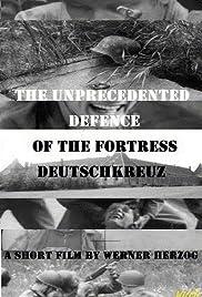 Die beispiellose Verteidigung der Festung Deutschkreutz Poster