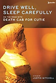 Drive Well, Sleep Carefully: On the Road with Death Cab for Cutie Poster