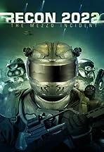 Recon 2022: The Mezzo Incident