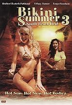 Bikini Summer III: South Beach Heat