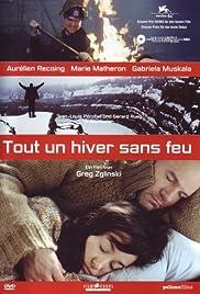 Tout un hiver sans feu(2004) Poster - Movie Forum, Cast, Reviews