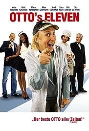 Otto's Eleven(2010) Poster - Movie Forum, Cast, Reviews