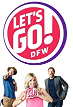 Primary image for Let's Go, DFW!