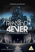 Rewind 4Ever: The History of UK Garage