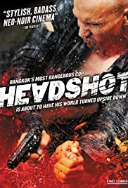 Headshot(2011) Poster - Movie Forum, Cast, Reviews