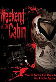 Weekend at the Cabin Poster