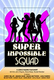Super Impossible Squad Poster
