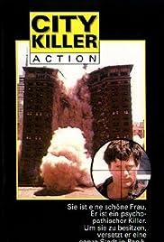 City Killer(1984) Poster - Movie Forum, Cast, Reviews