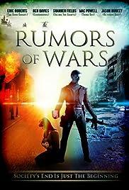 Rumors of Wars(2014) Poster - Movie Forum, Cast, Reviews