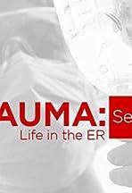 Trauma: Life in the E.R.