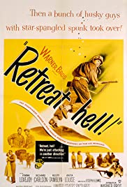 Retreat, Hell! (1952) Poster - Movie Forum, Cast, Reviews