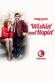 Wishin' and Hopin'(2014) Poster - Movie Forum, Cast, Reviews