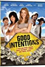 Good Intentions (2010) Poster