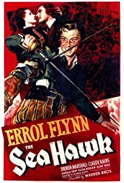 The Sea Hawk(1940) Poster - Movie Forum, Cast, Reviews