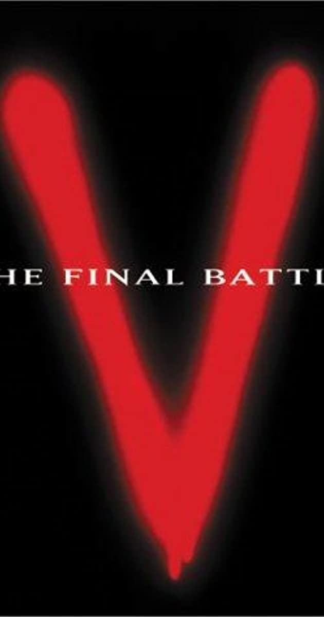 V: The Final Battle (TV Mini-Series 1984) - IMDb