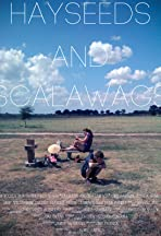 Hayseeds and Scalawags
