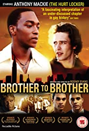 Brother to Brother (2004) Poster - Movie Forum, Cast, Reviews
