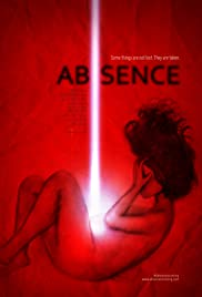 Absence(2013) Poster - Movie Forum, Cast, Reviews