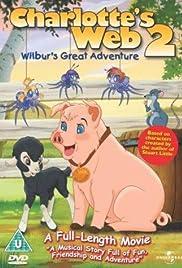 Charlotte's Web 2: Wilbur's Great Adventure Poster
