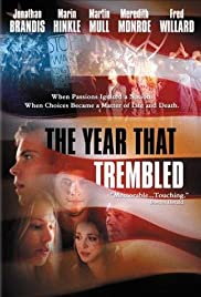 The Year That Trembled(2002) Poster - Movie Forum, Cast, Reviews