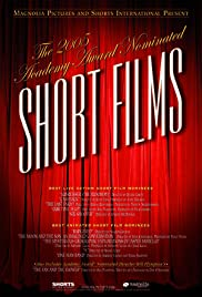 2005 Academy Award Nominated Short Films Poster