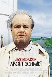 About Schmidt(2002) Poster - Movie Forum, Cast, Reviews