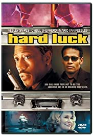Hard Luck (2006) Poster - Movie Forum, Cast, Reviews