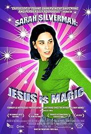 Sarah Silverman: Jesus Is Magic Poster
