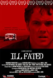 Ill Fated(2004) Poster - Movie Forum, Cast, Reviews