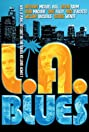 LA Blues (2007) Poster