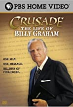 Crusade: The Life of Billy Graham