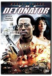 The Detonator Poster