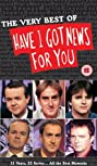 Have I Got News for You (1990) Poster