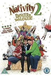 Nativity 2: Danger in the Manger! Poster