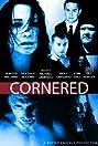 Cornered (2011) Poster