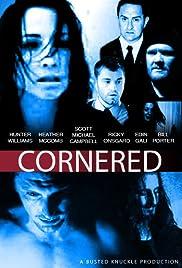 Cornered Poster